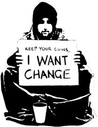 Keep your coins. We want change.