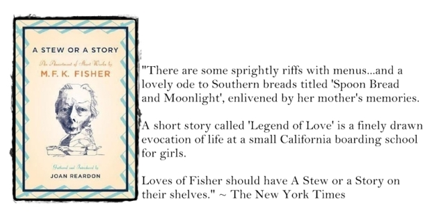 A Stew or a Story (MFK Fisher)