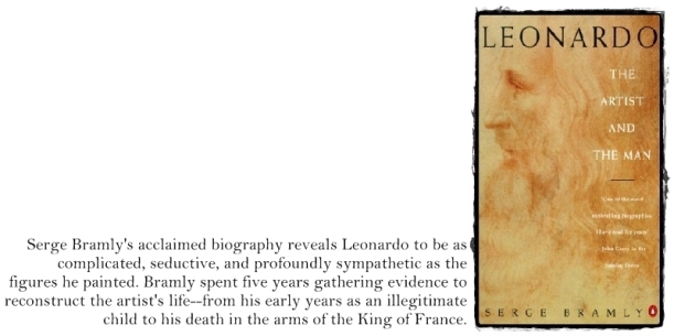 Leonardo - The Artist and The Man (Serge Bramly)